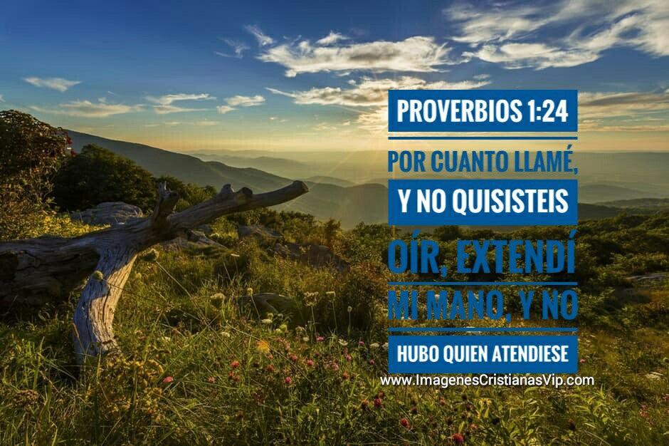 Proverbios 1 24 por cuanto llame