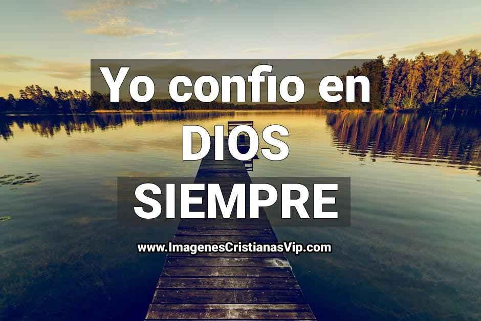 Imagenes cristianas confiar en Dios