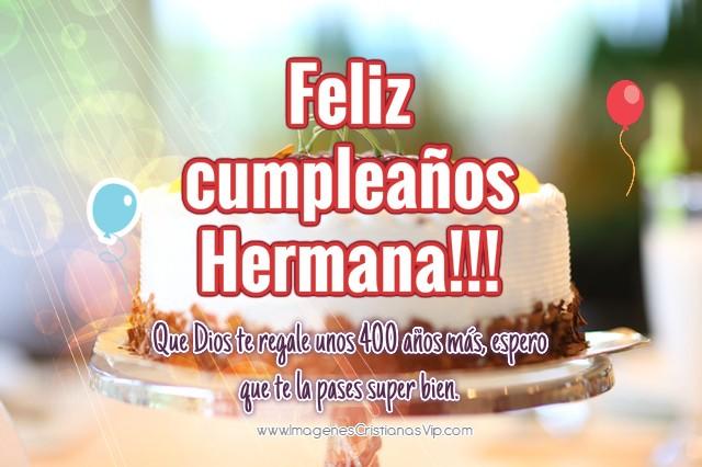 Imagenes feliz cumpleaños hermana gratis cristianas