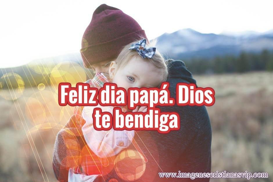 Feliz dia papa imagenes cristianas