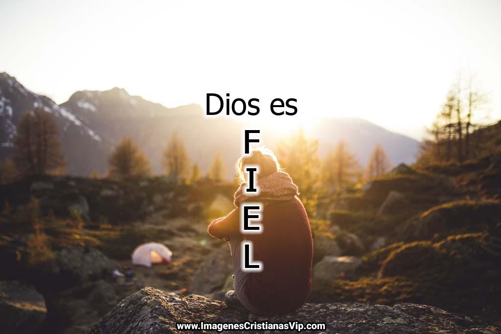 Dios es fiel imagenes crisitanas