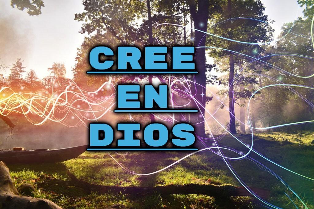 Cree en dios imagenes cristianas