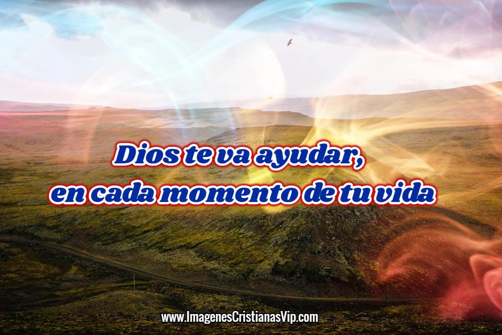 Imagenes cristianas dios va ayudar